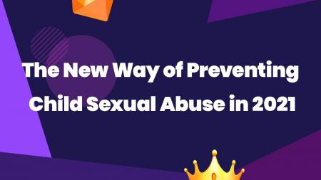 Prevent Child Sexual Abuse in 2021