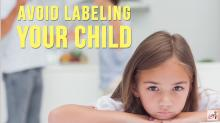 avoid labeling your child, Positive reinforcement, attachment parenting, stop labeling, Kids In The House, Parenting Tips, Parenting Advice, Child, Parent, Parenting, KidsintheHouseTV, Parents, facebook parenting video, transgender, transgender kids, labels are limits