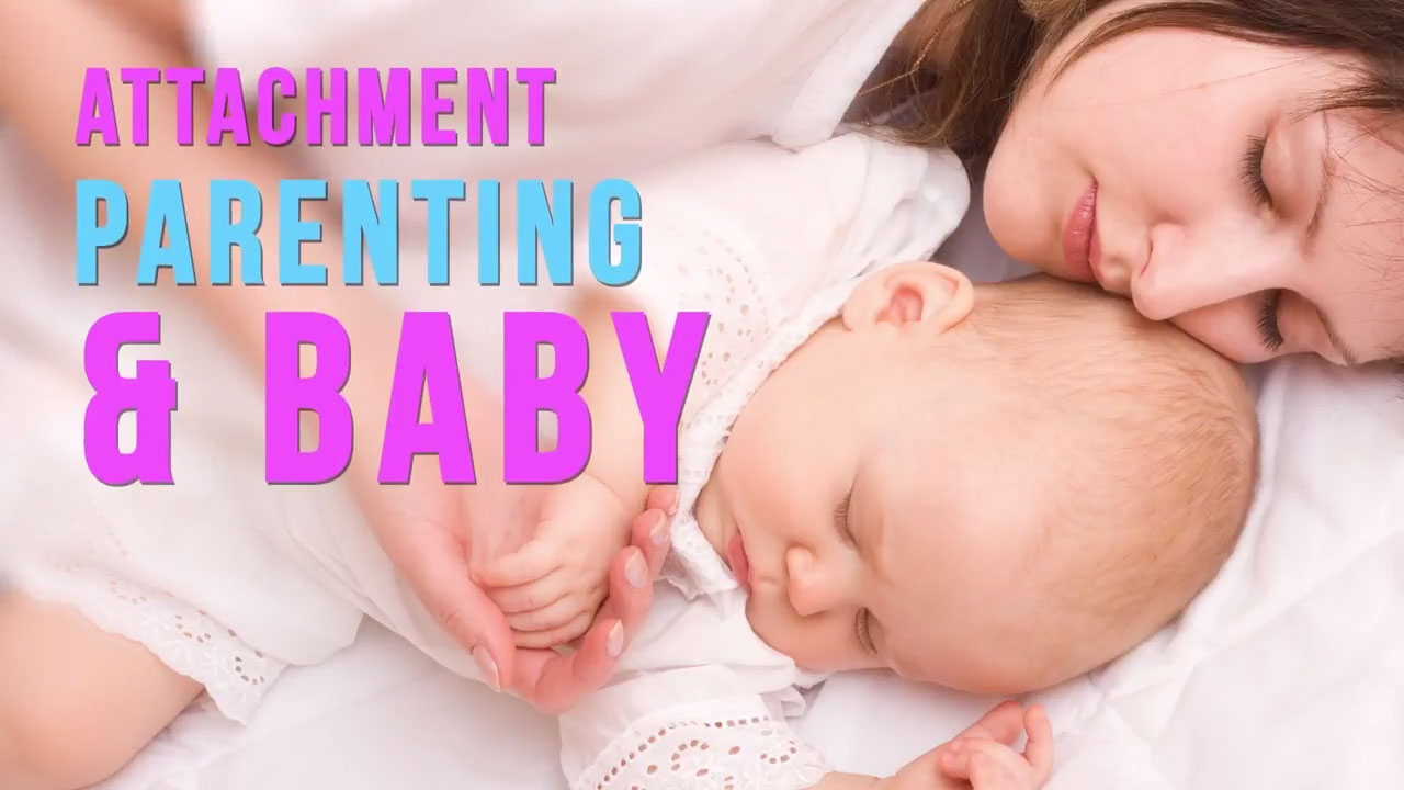 Attachment Parenting and Baby