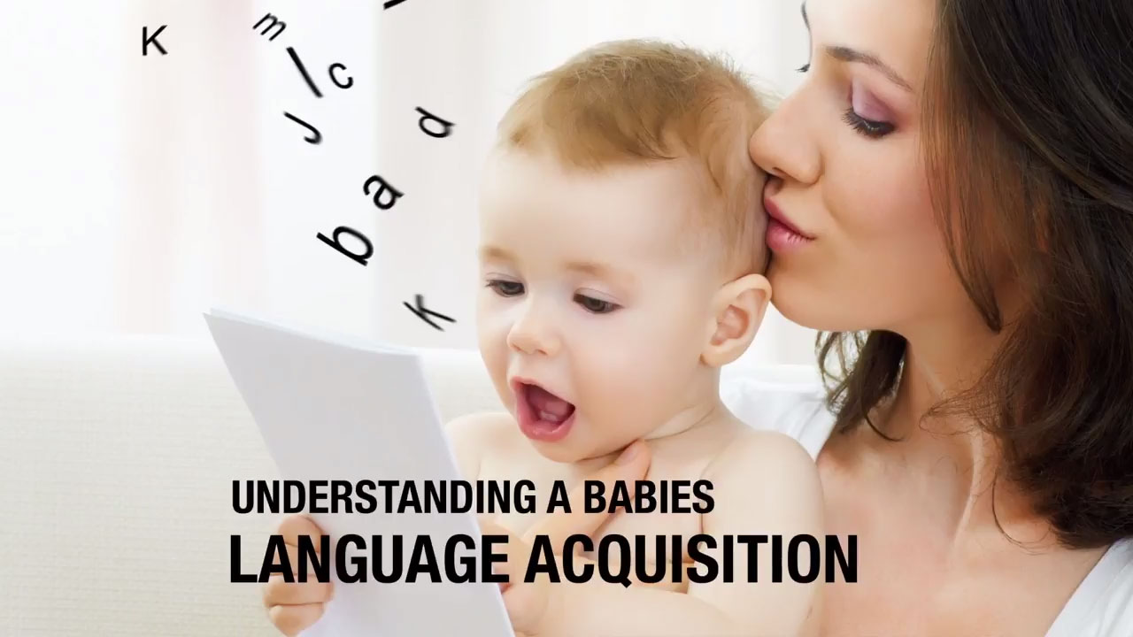 Understanding a babies language acquisition