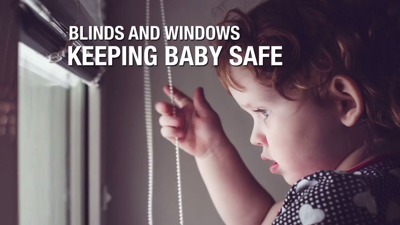 Blinds and Windows - Keeping Baby Safe