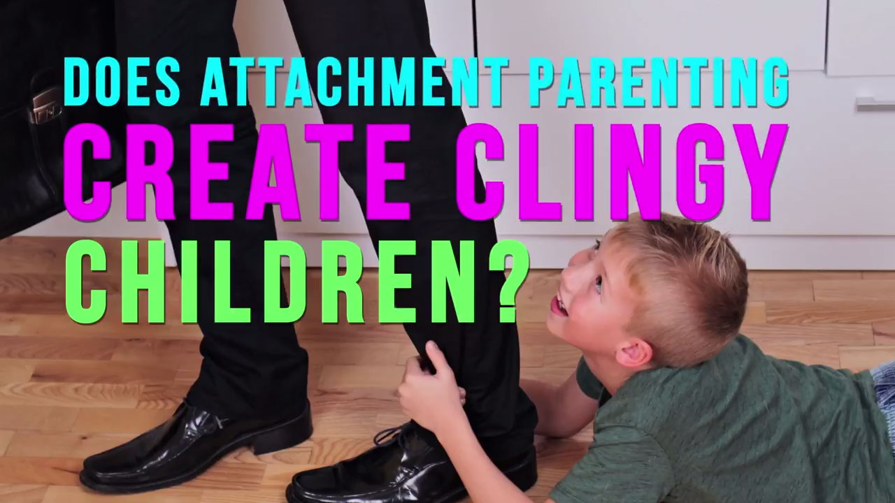 Does an Attachment Parent create a Clingy Baby