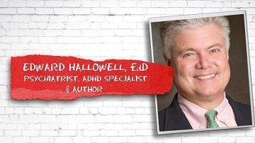 Full interview with Edward Hallowell from ADD & ADHD Live Tv Show