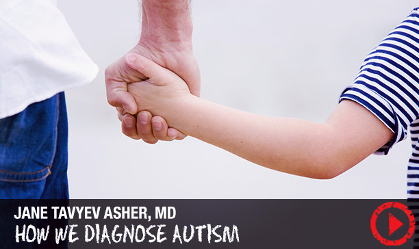 How we diagnose Autism
