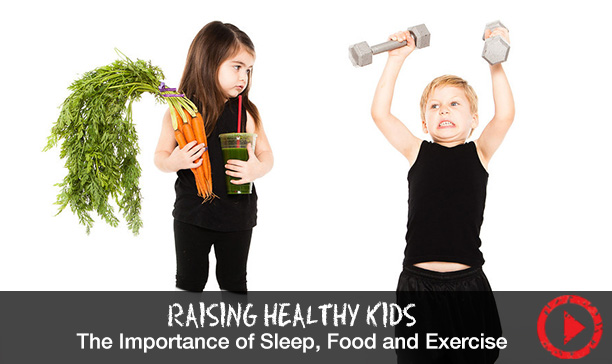 The importance of sleep, food and exercise
