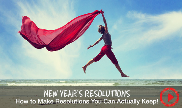 How to make New Years Resolutions work for you