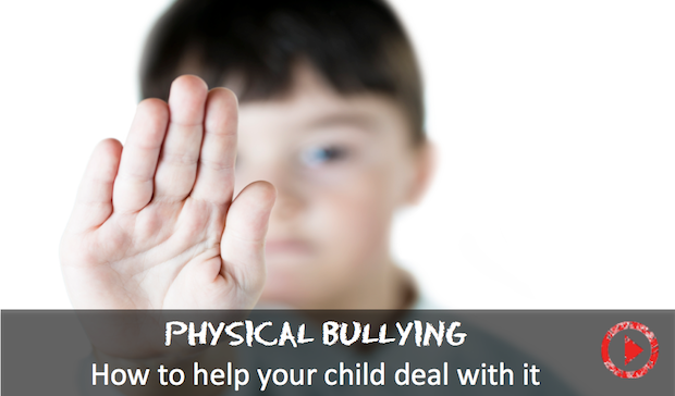 strategies for dealing with physical bullying kids in the house