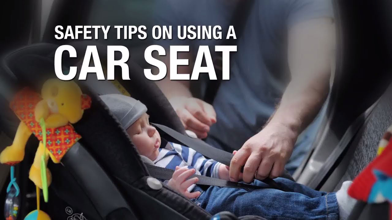 Safety Tips on Using a Car Seat.