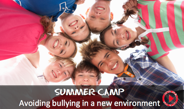 Advice for avoiding summer camp bullying