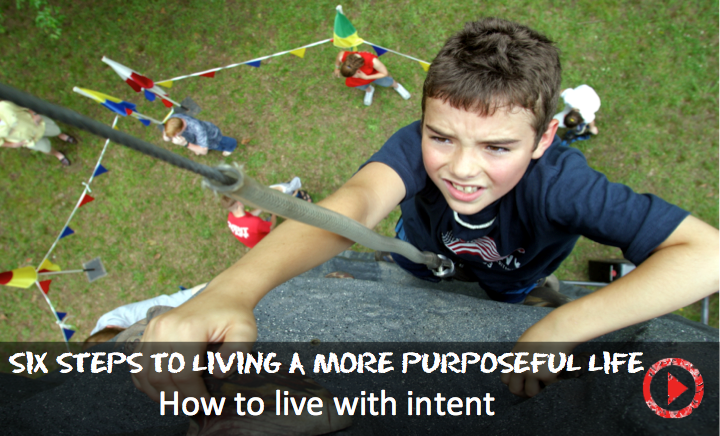 Six steps to living a more purposeful life