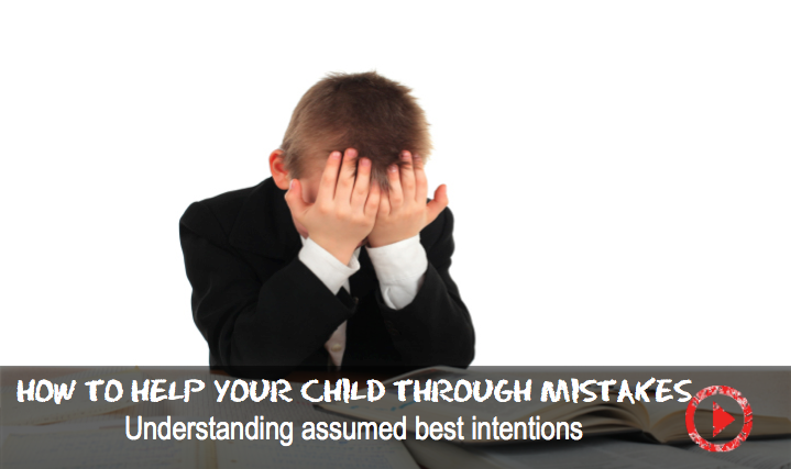 How to help your child through mistakes